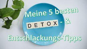 detox & entschlackungs tipps